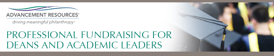 Professional Fundraising for Deans and Academic Leaders
