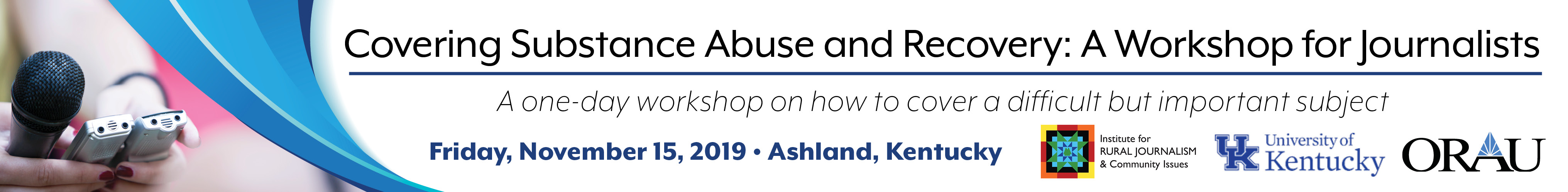 Covering Substance Abuse and Recovery: A Workshop for Journalists
