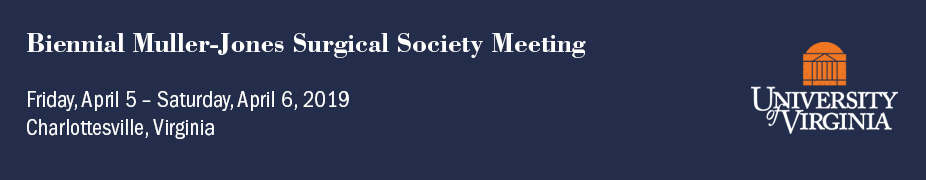 26th Biennial Muller-Jones Surgical Society Meeting