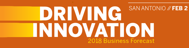 2018 Business Forecast Series: Driving Innovation - San Antonio