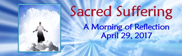 Sacred Suffering: Spring Morning of Reflection