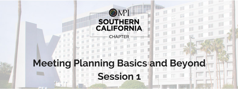 Meeting Planning Basics and Beyond, Session 1 - February 24, 2017