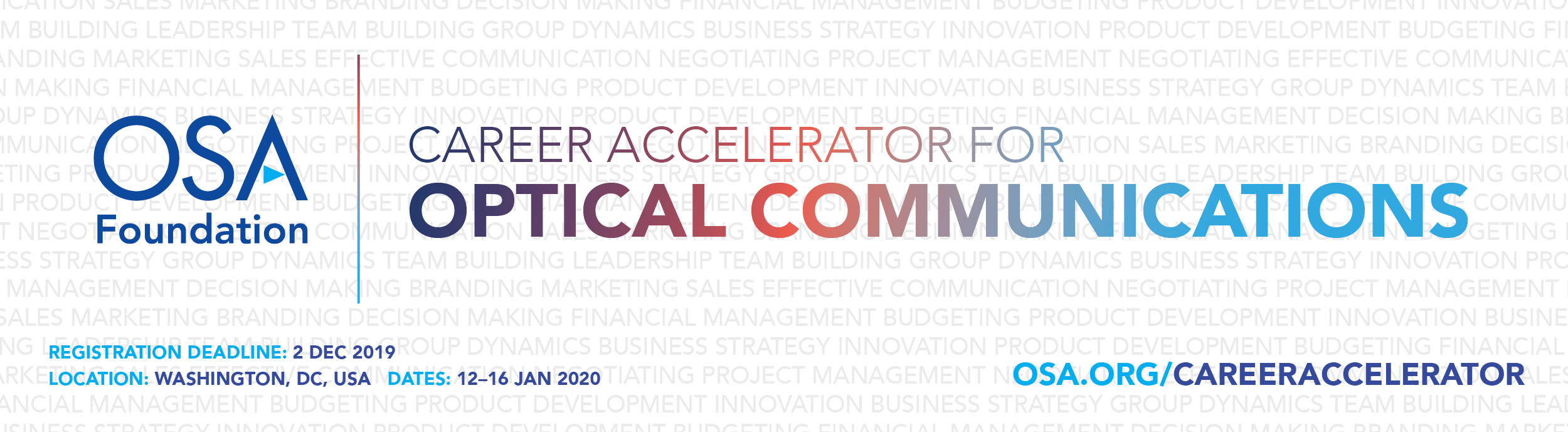 2020 Career Accelerator for Optical Communications