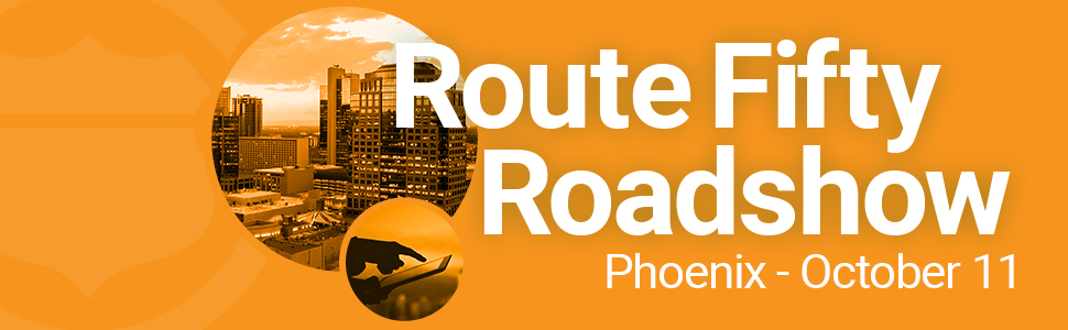 Route Fifty Roadshow Phoenix