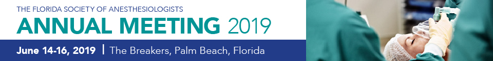 2019 Florida Society of Anesthesiologists Annual Meeting