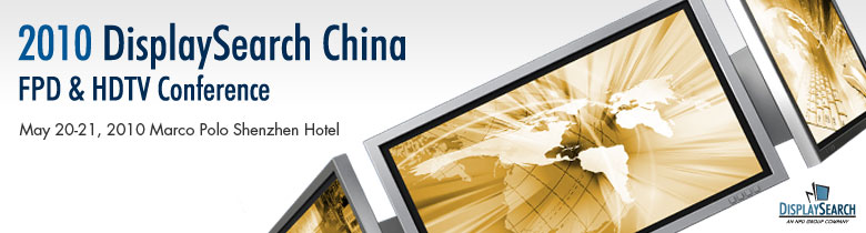 2010 China FPD & HDTV Conference
