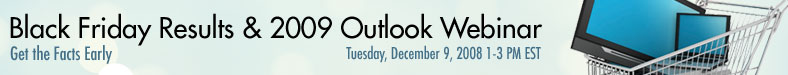 Black Friday Results and the 2009 Outlook Webinar