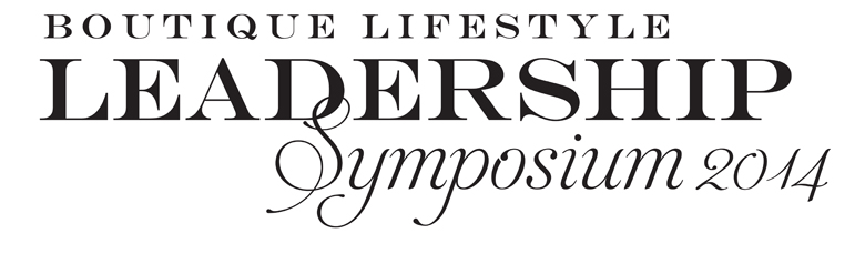 BLLA 3rd Annual Boutique Lifestyle Leadership Symposium, September 17-19, 2014 at the SLS Hotel & Casino Las Vegas