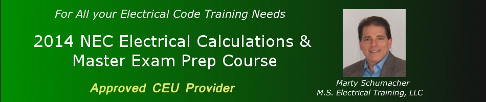 NEC Electrical Calculations & Master Exam Prep Course - Jan/Feb/Mar 2017 - 30 Hours