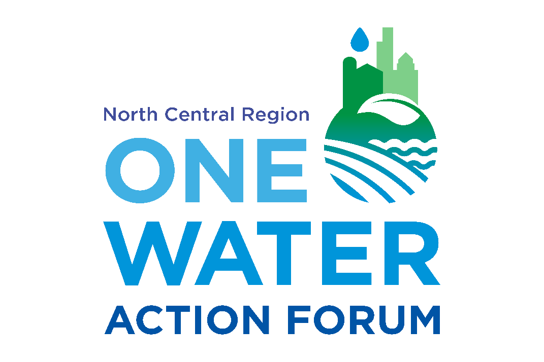 North Central Region One Water Action Forum