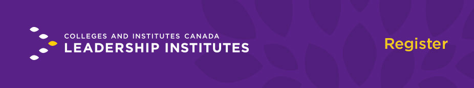 2018 CICan Leadership Institutes for Deans Directors and Campus Principals