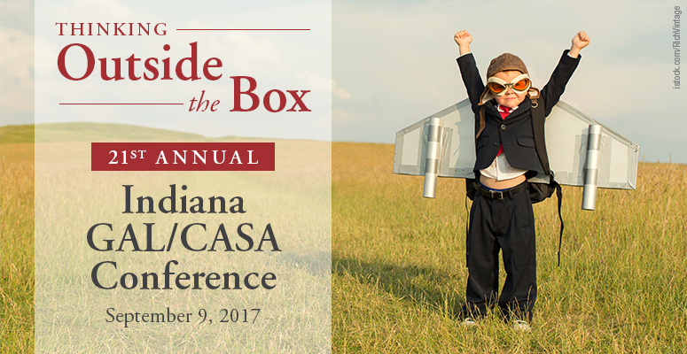The 21st Annual Indiana GAL/CASA Conference