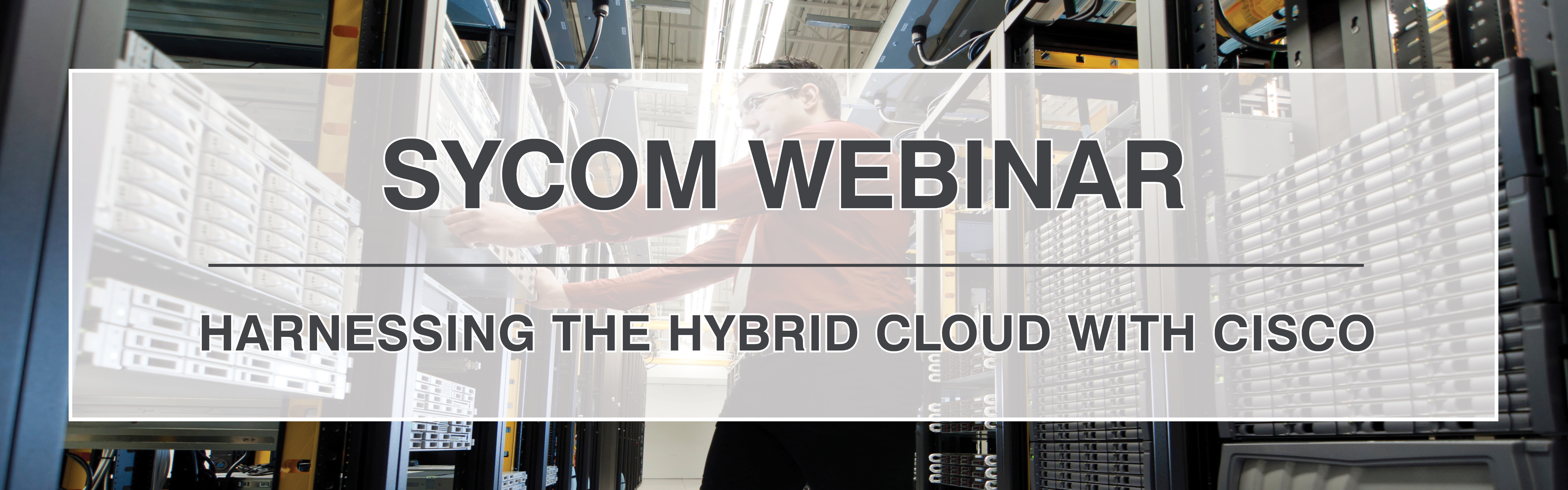 'Harnessing the Hybrid Cloud with Cisco'