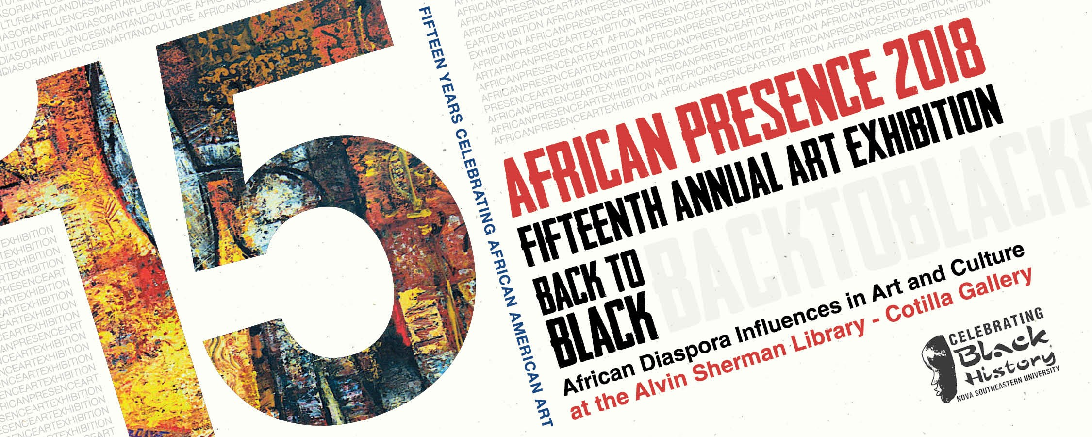 Opening Reception of the 15th Annual African Presence Art Exhibition