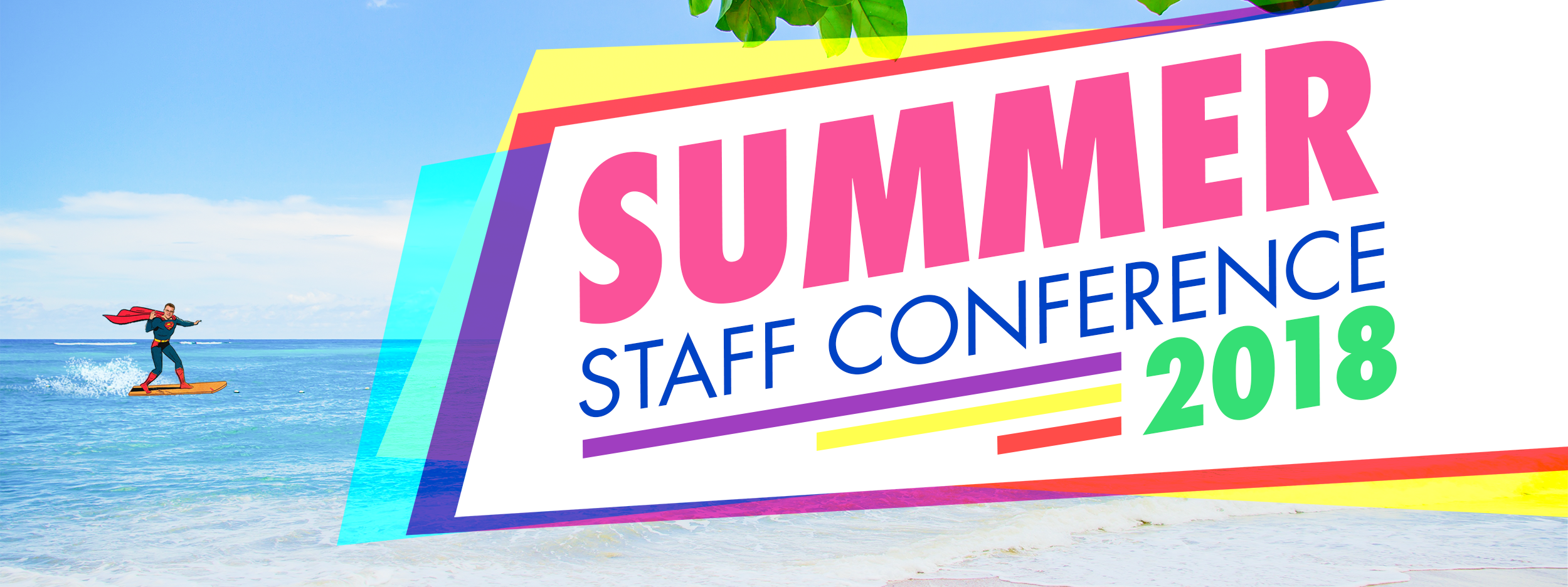 2018 Summer Staff Conference