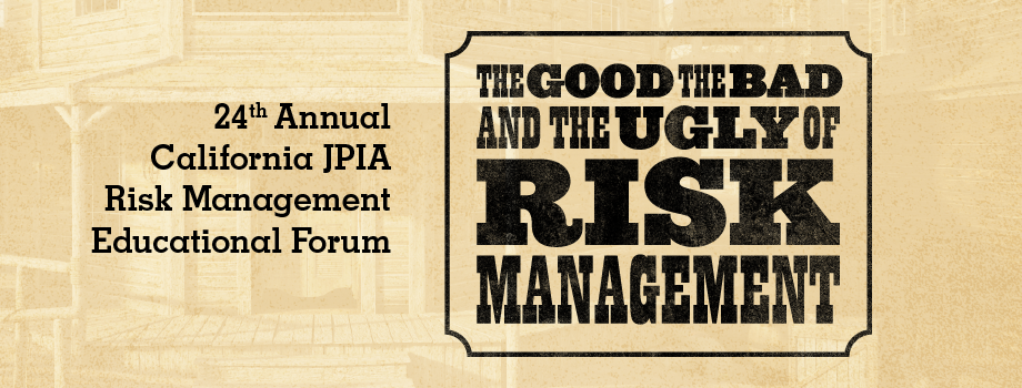 24th Annual California JPIA Risk Management Educational Forum