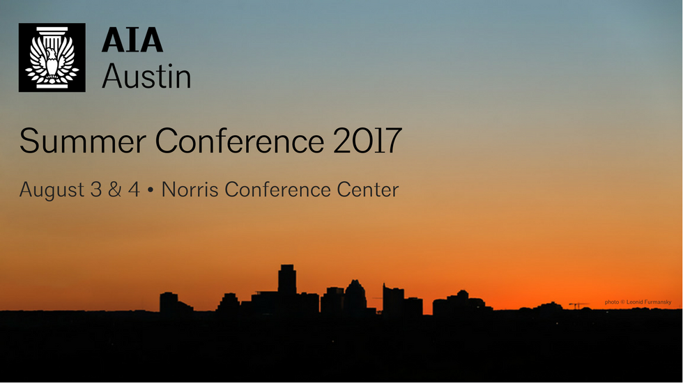 2017 AIA Austin Summer Conference