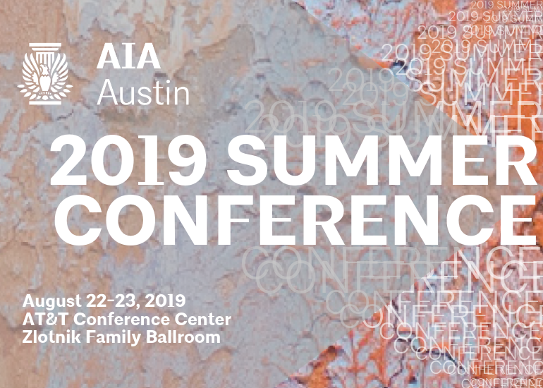 2019 AIA Austin Summer Conference