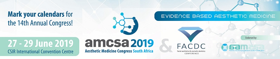 The 14th Aesthetic Medicine Congress of South Africa (AMCSA2019)
