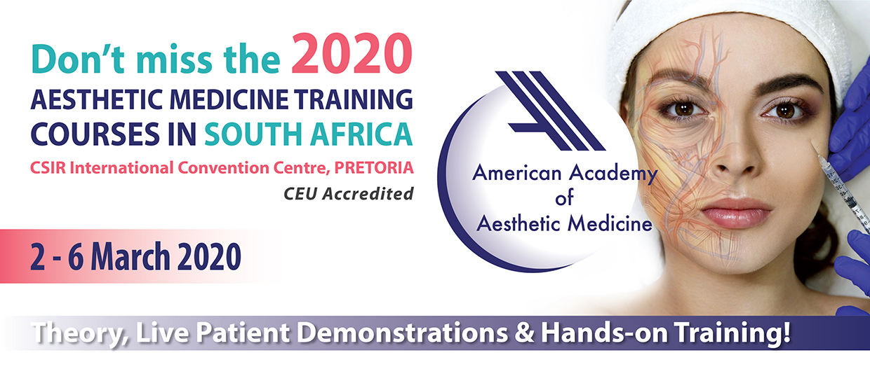 American Academy of Aesthetic Medicine Southern Africa:  March 2020 (AAAM SA)