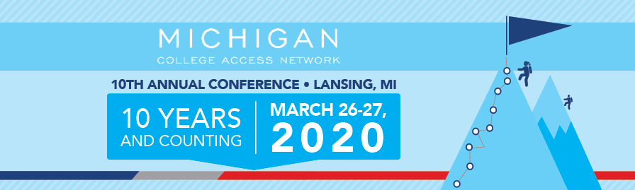 10th Annual Michigan College Access Network Conference