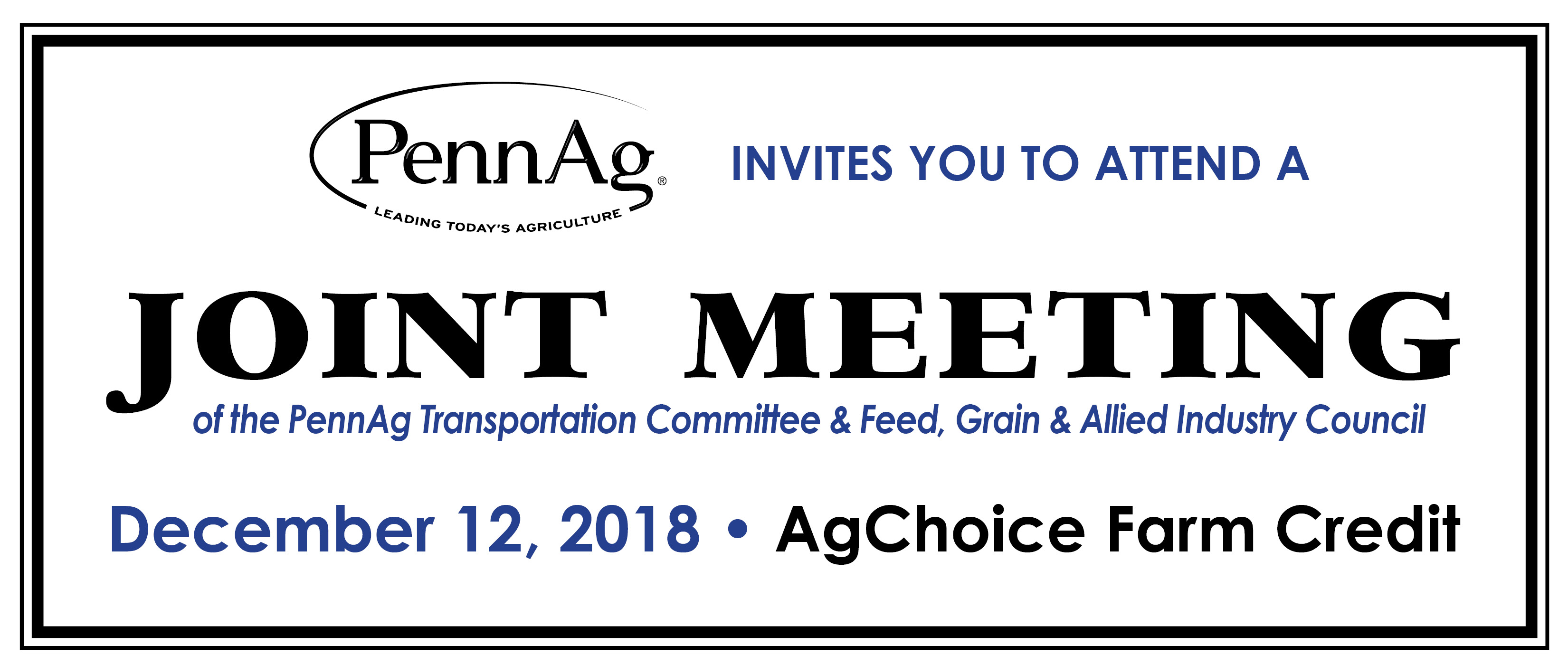 Joint Meeting: PennAg Transportation Committee & Feed, Grain & Allied Industry Council