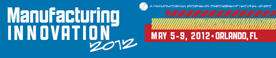 Manufacturing Innovation 2012