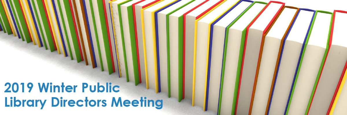2019 Winter Public Library Directors Meeting