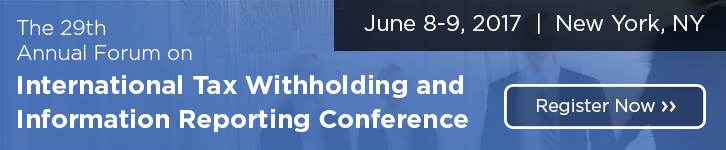 29th Annual Forum on International Tax Withholding & Information Reporting in New York