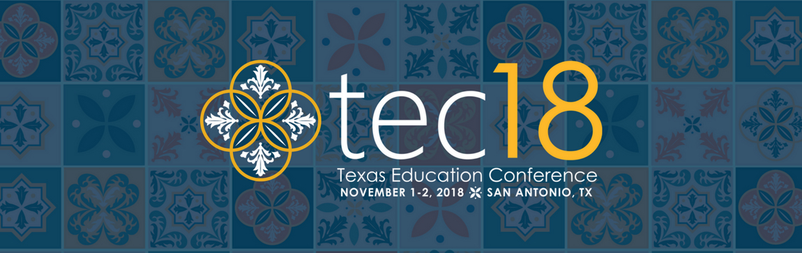 2018 Texas Education Conference