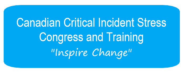 2018 Canadian Critical Incident Stress Congress and Training