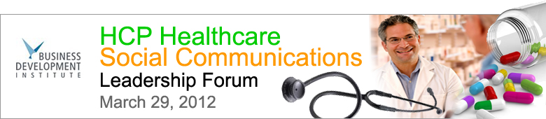 HCP Healthcare Social Communications Leadership Forum
