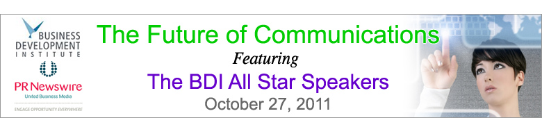 The Future of Communications Featuring the BDI All Star Speakers
