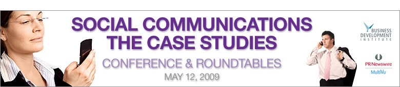 Social Communications - The Case Studies Conference &amp; Roundtables