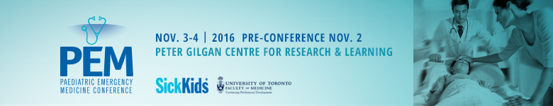 SickKids' 13th Annual Paediatric Emergency Medicine Conference