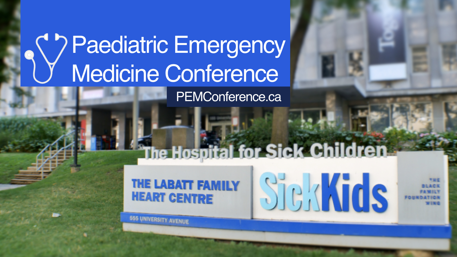 SickKids' 16th Annual Paediatric Emergency Medicine Conference