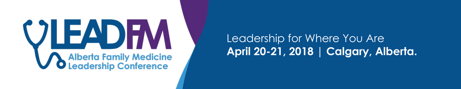 LeadFM: Alberta Family Medicine Leadership Conference