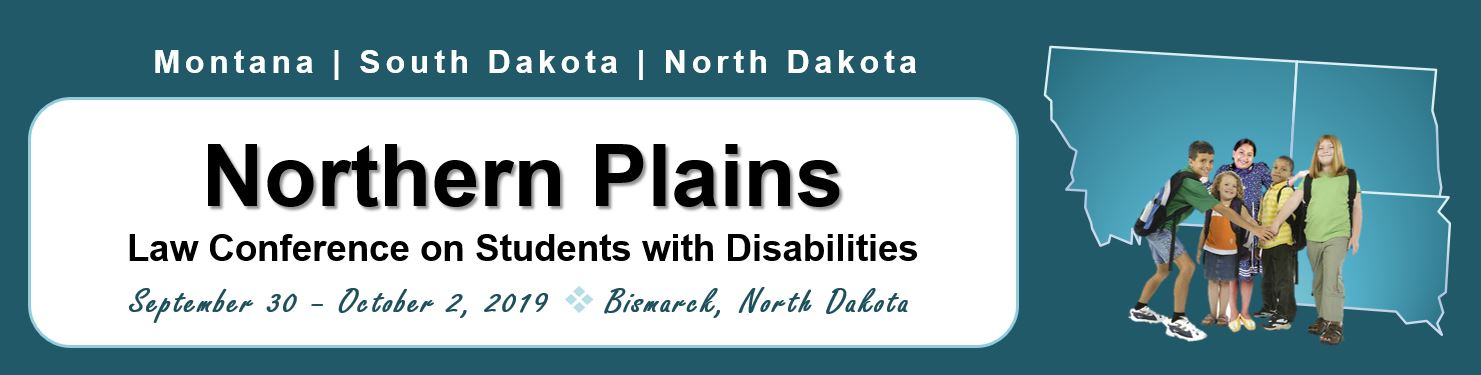 2019 Northern Plains Law Conference on Students with Disabilities