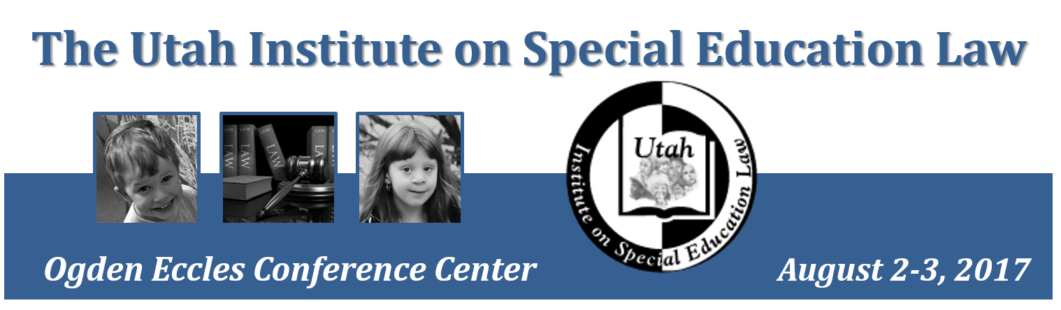 2017 Utah Institute on Special Education Law