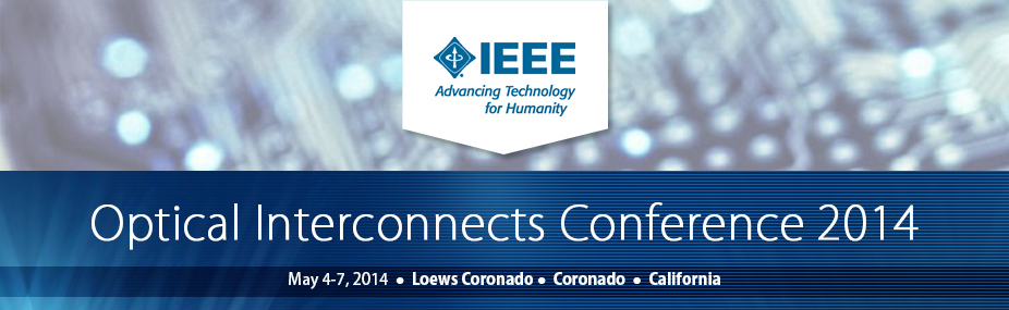 Optical Interconnects Conference 2014