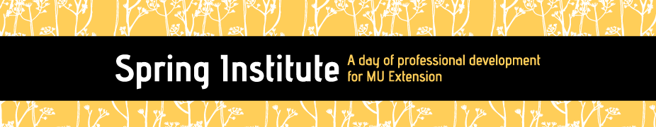 MU Extension Spring Institute