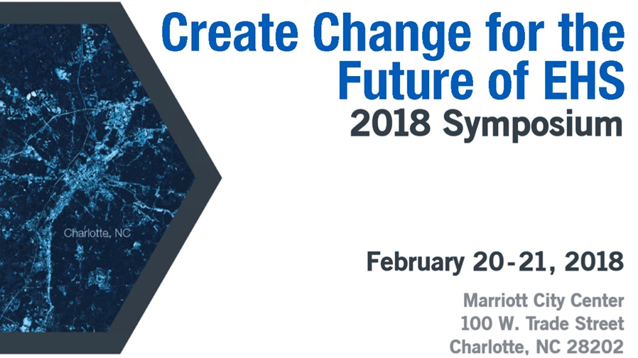 2018 Campbell Institute Symposium: Create Change for the Future of EHS