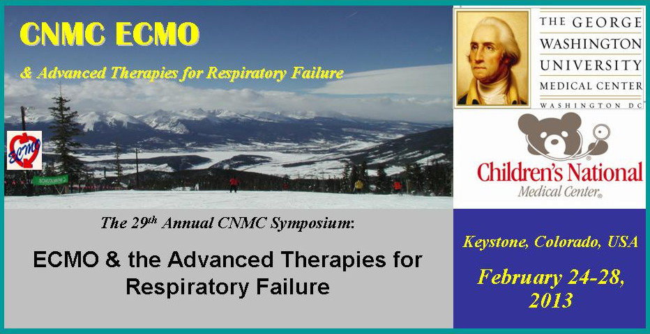 29th Annual CNMC Symposium: ECMO & the Advanced Therapies for Respiratory Failure