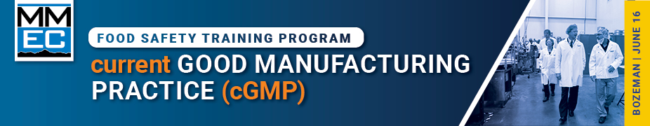 Current Good Manufacturing Practices Food Safety Training