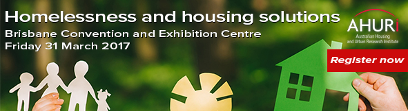 Homelessness and housing solutions - Brisbane Conference