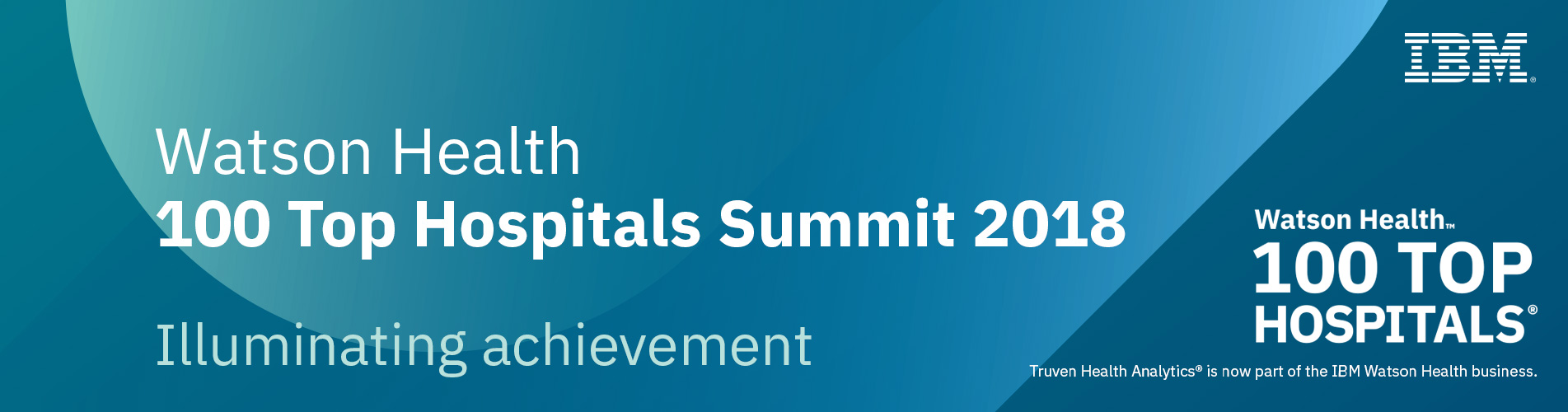 Watson Health 100 Top Hospitals Summit 2018