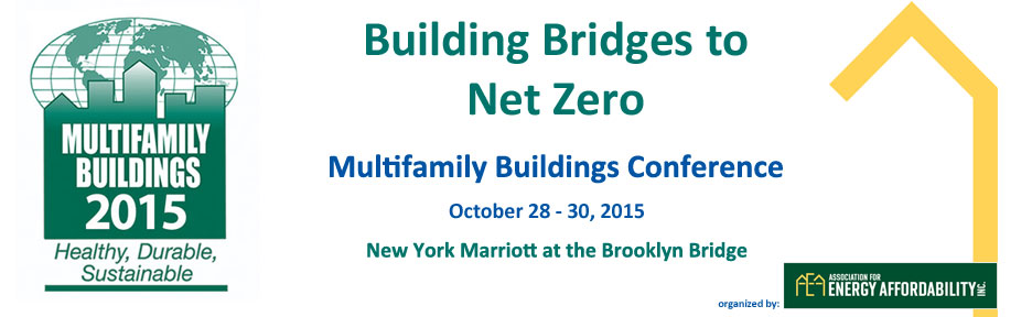 Multifamily Buildings 2015: Building Bridges to Net Zero