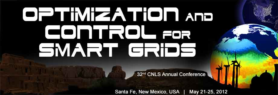 32nd CNLS Annual Conference - Optimization and Control for Smart Grids