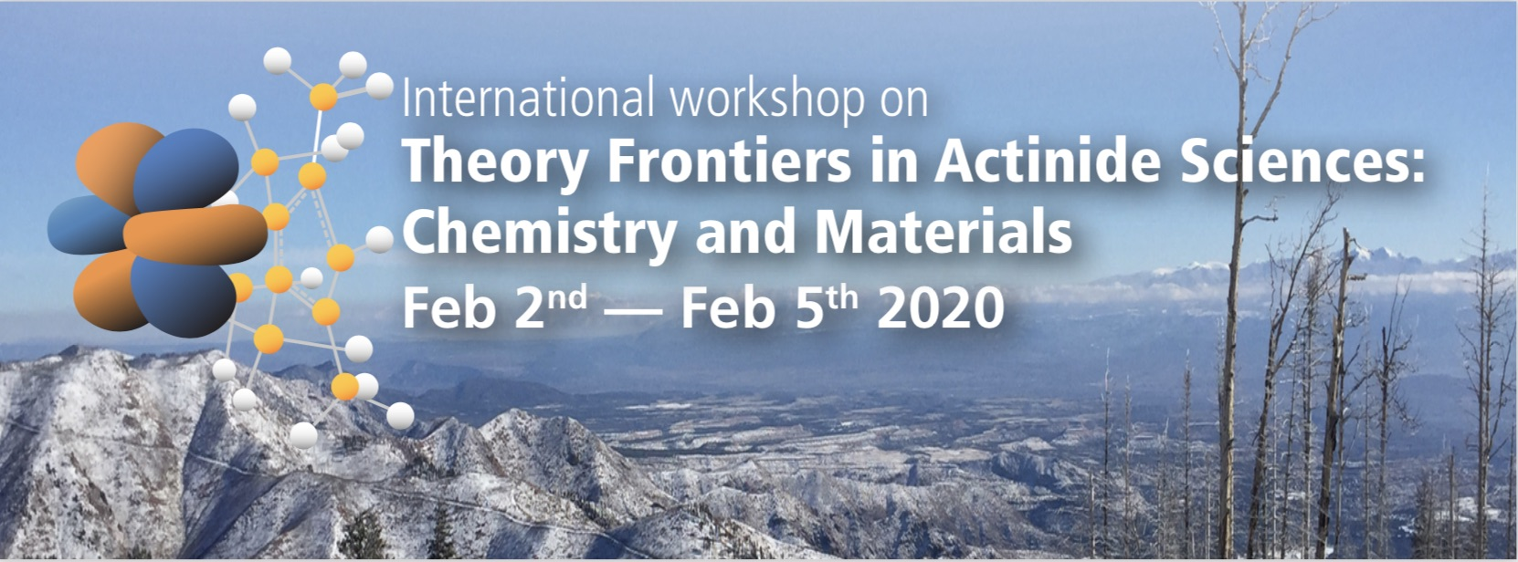 International Workshop on Theory Frontiers in Actinide Sciences: Chemistry and Materials