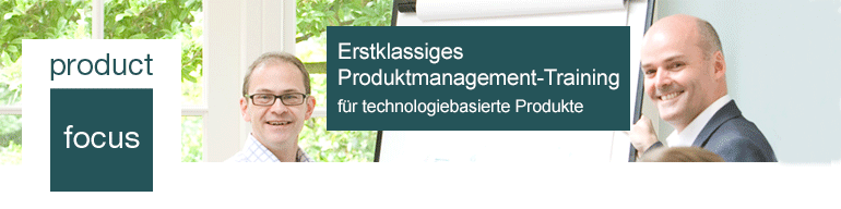 Produktmanagement & Produktmarketing für technologiebasierte Produkte. 15-17. September, Berlin